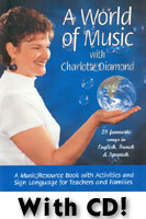 A World of Music with Charlotte Diamond Music Book and CD