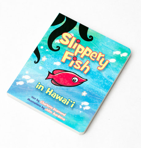 Slippery Fish in Hawai'i Board Book PLUS a CD