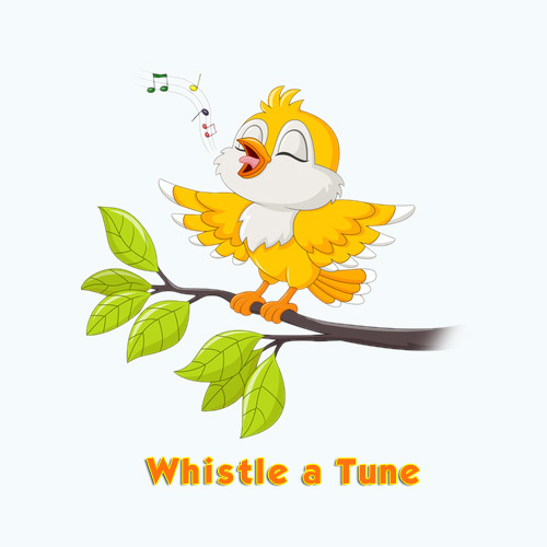 Whistle a Tune