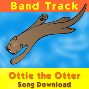 Ottie the Otter (Band Track) Song Download