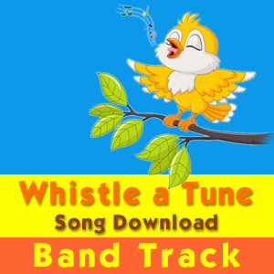 """Whistle a Tune"" Band Track Song Download by Charlotte Diamond"