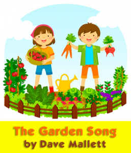The Garden Song by Dave Mallett